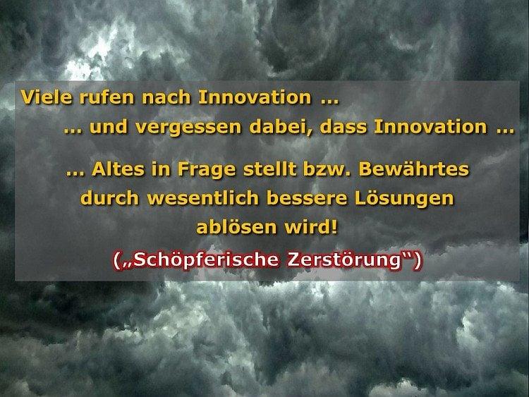 """""""Schöpferischen Zerstörung"""" und Innovation"""