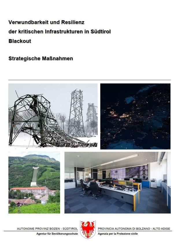 Verwundbarkeit und Resilienz der kritischen Infrastrukturen in Südtirol Blackout